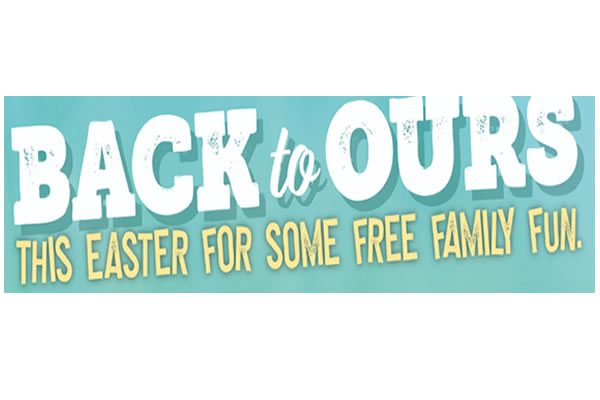 Check out the latest 'BACK to OURS' events and activities taking place over the Easter holidays